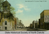 City Hall and N. P. Avenue, Fargo, N.D.