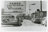 Fargo is not participating in the recession billboard on 1st Avenue N., Fargo, N.D.